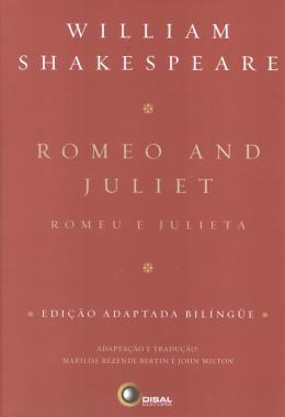 ROMEO AND JULIET - EDICAO ADAPTADA BILINGUE