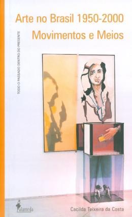 ARTE NO BRASIL 1950 - 2000