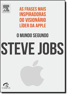 MUNDO SEGUNDO STEVE JOBS, O - AS FRASES MAIS INSPIRADORAS DO VISIONARIO LID