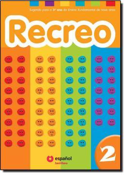 RECREO 2 - LIBRO DEL ALUMNO CON CD