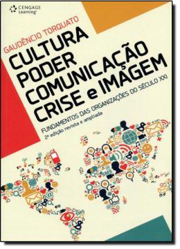 CULTURA - PODER - COMUNICACAO - CRISE E IMAGEM - 2ª ED