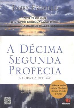 DECIMA SEGUNDA PROFECIA, A