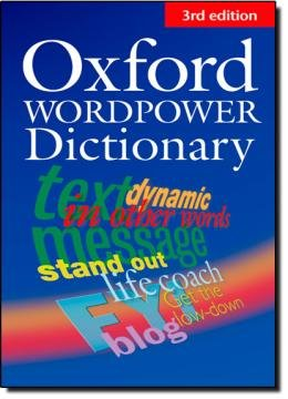 OXFORD WORDPOWER DICTIONARY FOR LEARNERS OF ENGLISH - 3ª EDITION