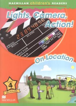 LIGHTS, CAMERA, ACTION! - ON LOCATION