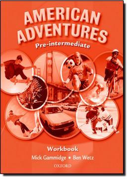AMERICAN ADVENTURES PRE-INTERMEDIATE - WORKBOOK
