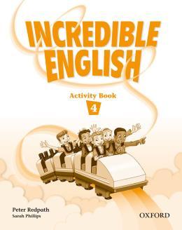 INCREDIBLE ENGLISH 4 ACTIVITY BOOK