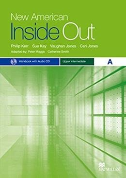 NEW AMERICAN INSIDE OUT UPPER-INTERMEDIATE A WB WITH AUDIO CD WITH KEY - 2ND ED