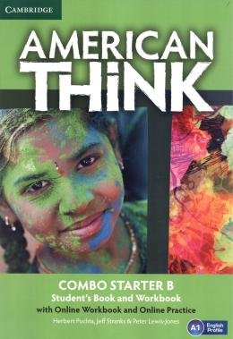AMERICAN THINK STARTER B COMBO SB WITH ONLINE WB AND ONLINE PRACTICE - 1ST ED