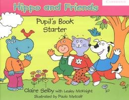 HIPPO AND FRIENDS STARTER PB - 1ST ED
