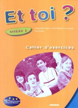 ET TOI 2? (A2.1) - CAHIER D´ACTIVITE