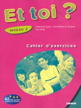 ET TOI 3? (A2) - CAHIER D´ACTIVITE