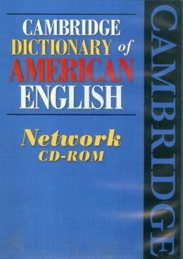 CAMBRIDGE DICTIONARY OF AMERICAN ENGLISH NETWORKD CD-ROM