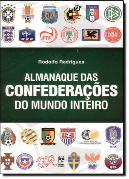 Almanaque Das Confederacoes Do Mundo Inteiro