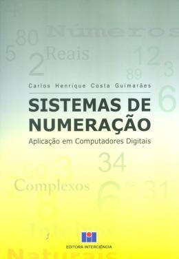 SISTEMAS DE NUMERACAO - APLICACAO EM COMPUTADORES DIGITAIS