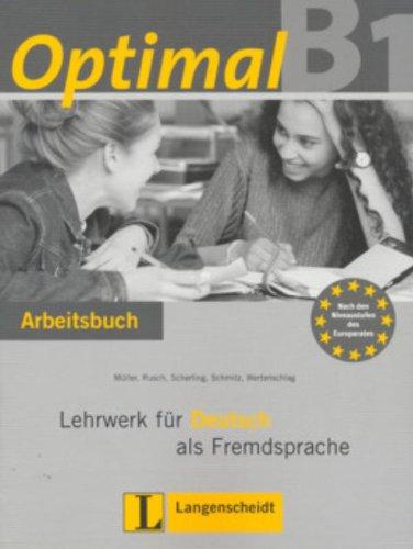 OPTIMAL B1 - ARBEITSBUCH  MIT LERNER AUDIO CD (L. DE EXERCICIOS C/ CD-ROM)