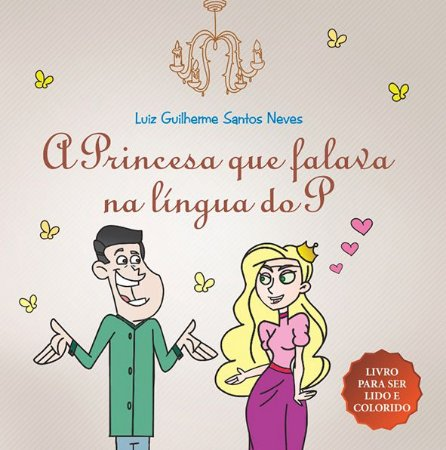 A princesa que falava na língua do P