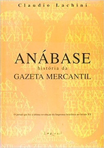 ANABASE - HISTORIA DA GAZETA MERCANTIL