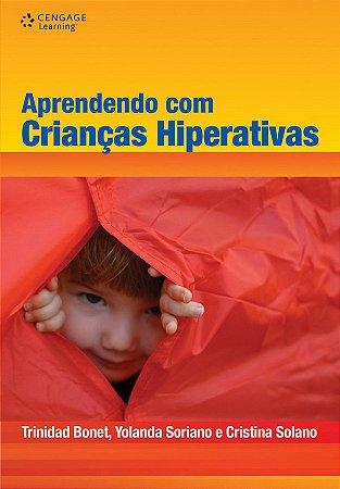 APRENDENDO COM CRIANCAS HIPERATIVAS: UM DESAFIO EDUCATIVO
