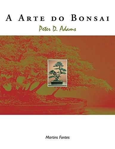 ARTE DO BONSAI, A