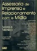ASSESSORIA DE IMPRENSA E RELACIONAMENTO COM A MIDIA