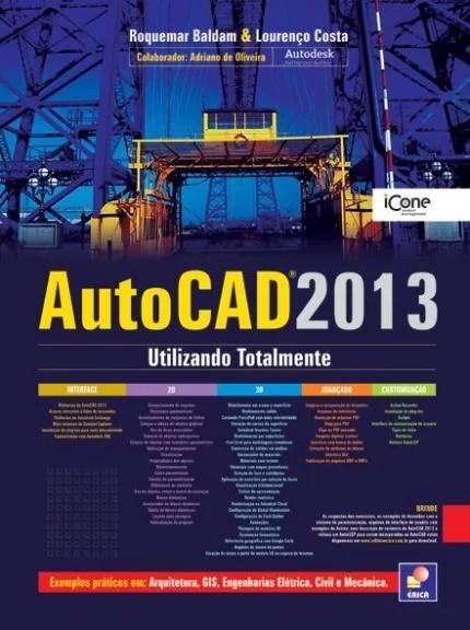 AUTOCAD 2013 - UTILIZANDO TOTALMENTE