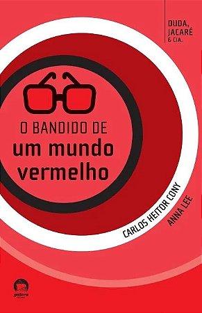 BANDIDO DE UM MUNDO VERMELHO, O