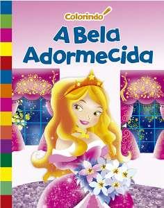 BELA ADORMECIDA, A - COL. COLORINDO