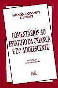 COMENTARIOS AO ESTATUTO DA CRIANCA E DO ADOLESCENTE