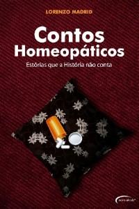 CONTOS HOMEOPATICOS - ESTORIAS QUE A HISTORIA NAO CONTA