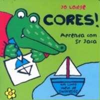 CORES ! - COL. APRENDA COM SR JACA