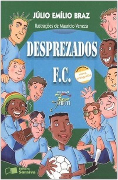 DESPREZADOS F. C.