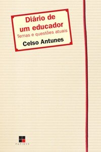 DIARIO DE UM EDUCADOR: TEMAS E QUESTOES ATUAIS