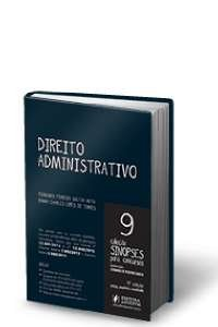 DIREITO ADMINISTRATIVO - VOL.9  - COL - SINOPSES PARA CONCURSOS