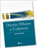 DIREITO DIFUSOS E COLETIVOS - VOL.11 - COL. EXAMES DA OAB DIRETO AO PONTO