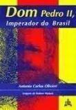 DOM PEDRO II, IMPERADOR DO BRASIL - COL. BIOGRAFIAS BRASILEIRAS