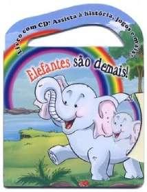 ELEFANTES SAO DEMAIS ! - LIVRO COM CD