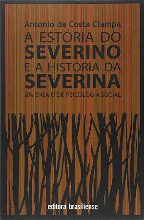 ESTORIA DO SEVERINO E A HISTORIA DA SEVERINA, A