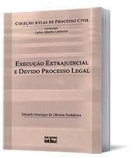 EXECUCAO EXTRAJUDICIAL E DEVIDO PROCESSO LEGAL