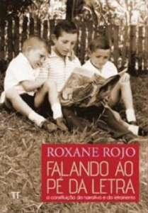 FALANDO AO PE DA LETRA - A CONSTRUCAO DA NARRATIVA E DO LETRAMENTO