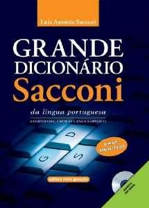 GRANDE DICIONARIO SACCONI DA LINGUA PORTUGUESA - ACOMPANHA CD-ROM