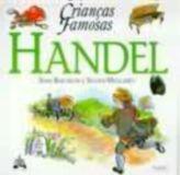 HANDEL - COL. CRIANCAS FAMOSAS