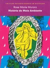 HISTORIA DO MEIO-AMBIENTE - COL. UM NOVO MUNDO EM GESTACAO