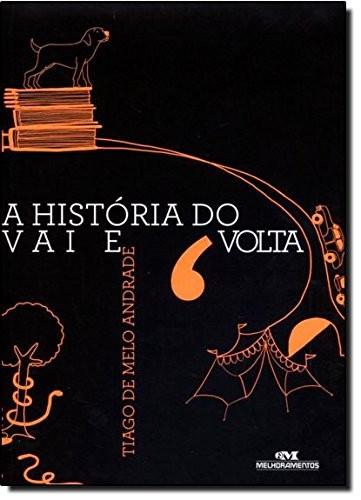 HISTORIA DO VAI E VOLTA, A