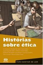 HISTORIAS SOBRE ETICA - VOL. 27 - COL. PARA GOSTAR DE LER