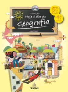 HOJE E DIA DE GEOGRAFIA - 5° ANO/4 SERIE - COL. HOJE E DIA DE GEOGRAFIA