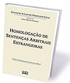 HOMOLOGACAO DE SENTENCAS ARBITRAIS ESTRANGEIRAS - COL. ATLAS DE PROCESSO CI