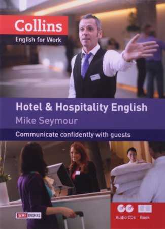 HOTEL E HOSPITALITY ENGLISH - COMMUNICATE CONFIDENTLY WITH GUESTS