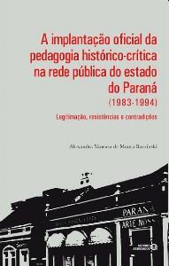 IMPLANTACAO OFICIAL DA PEDAGOGIA HISTORICO-CRITICA NA REDE PUBLICA DO EST