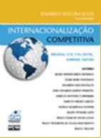 INTERNACIONALIZACAO COMPETITIVA- BRASKEM, CCR, CSN, DIXTAL, EMBRAER, NATURA