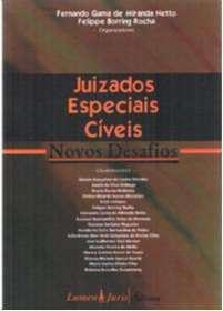 JUIZADOS ESPECIAIS CIVEIS - NOVOS DESAFIOS